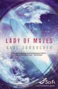 Short review of Karl Schroeder's 2005 science fiction novel Lady of Mazes.